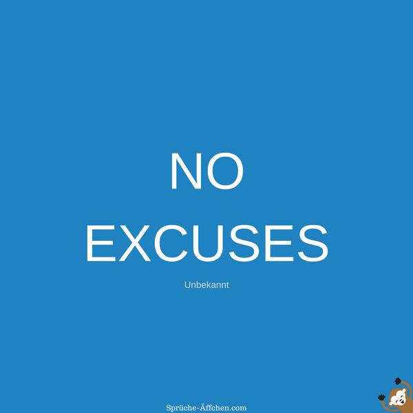Fitness Sprüche - NO EXCUSES -Unbekannt